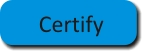 Certify
